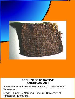 Prehistoric Native American Art
