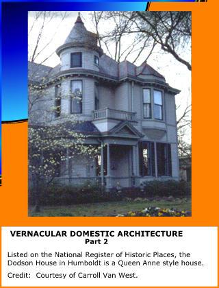 Vernacular Domestic Architecture
