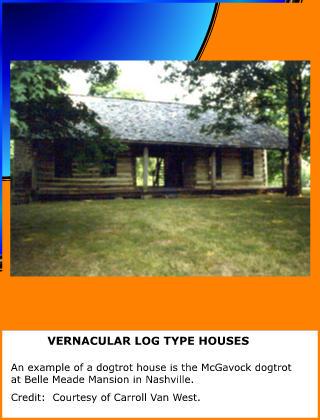 Vernacular Log Type Houses Slideshow | Tennessee Encyclopedia